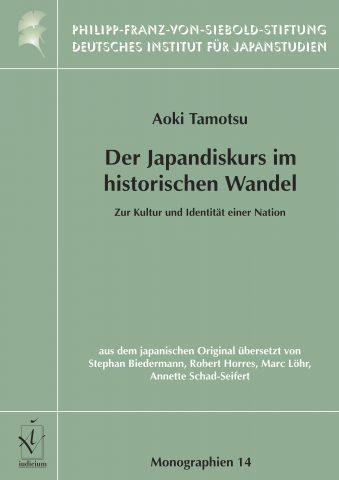 Aoki, Tamotsu: Der Japandiskurs im historischen Wandel: Zur Kultur und Identität einer Nation (青木保著『「日本文化論」の変容 – 戦後日本の文化とアイデンティティー』(独訳))