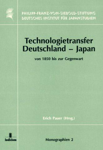 Technologietransfer Deutschland – Japan von 1850 bis zur Gegenwart