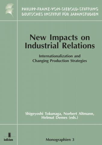 New Impacts on Industrial Relations: Internationalization and Changing Production Strategies