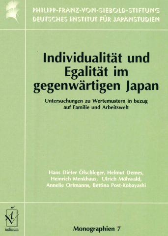Individualität und Egalität im gegenwärtigen Japan: Untersuchungen zu Wertemustern in bezug auf Familie und Arbeitswelt