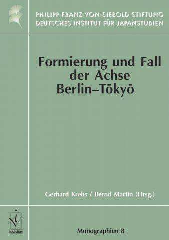 Formierung und Fall der Achse Berlin-Tōkyō