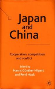 Japan and China. Cooperation, Competition and Conflicts (Japan und China. Zusammenarbeit, Wettbewerb und Konflikt)