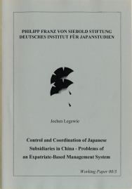 Control and coordination of Japanese Subsidiaries in China – Problems of an Expatriate-Based Management System
