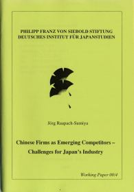 Chinese Firms as Emerging Competitors – Challenges for Japan's Industry