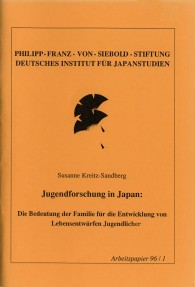 Jugendforschung in Japan: Die Bedeutung der Familie für die Entwicklung von Lebensentwürfen Jugendlicher