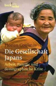 Die Gesellschaft Japans. Arbeit, Familie und demographische Krise [日本社会の仕事、家族と人口統計上の危機]