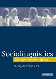 Sociolinguistics. The Study of speakers' choices (社会言語。話者の言語選択を巡って)
