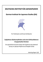 Subjektives Glücksempfinden und seine Einflussfaktoren im japanischen Kontext: Eine glücksökonomische Analyse der Ergebnisse des <i>National Survey on Lifestyle Preferences</i> (Fiskaljahr 2010)