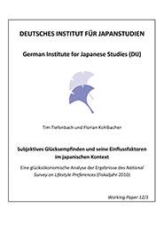 Subjektives Glücksempfinden und seine Einflussfaktoren im japanischen Kontext: Eine glücksökonomische Analyse der Ergebnisse des <i>National Survey on Lifestyle Preferences</i> (Fiskaljahr 2010)