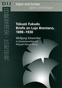 Tokuzō Fukuda. Briefe an Lujo Brentano, 1898–1930
