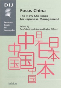 Focus China – The New Challenge for Japanese Management