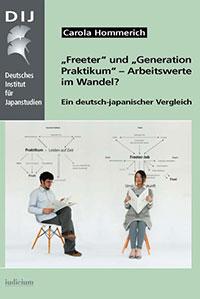 """""""Freeter"""" und """"Generation Praktikum""""  – Arbeitswerte im Wandel?  Ein deutsch-japanischer Vergleich"""