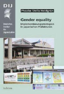 Gender equality. Implementierungsstrategien in japanischen Präfekturen