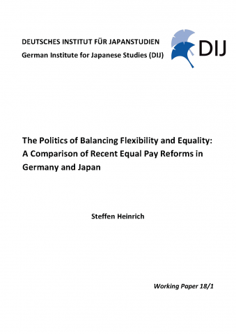 The Politics of Balancing Flexibility and Equality: A Comparison of Recent Equal Pay Reforms in Germany and Japan
