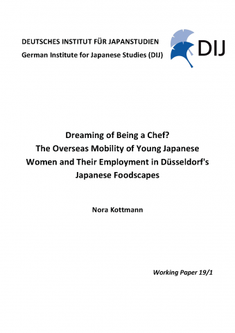 Dreaming of Being a Chef? The Overseas Mobility of Young Japanese Women and Their Employment in Düsseldorf's Japanese Foodscapes