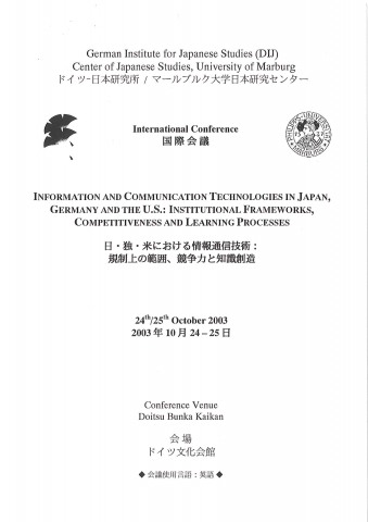 Information and Communication Technologies in Japan, Germany and the U.S.: Institutional Frameworks, Competitiveness and Learning Processes