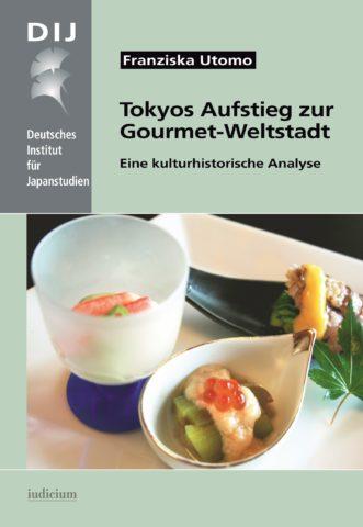 Tokyos Aufstieg zur Gourmetweltstadt