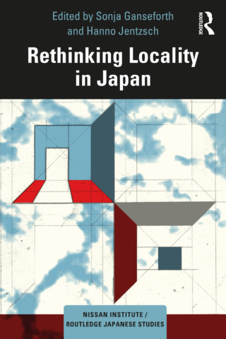 """What is the """"local""""? – Rethinking the politics of subnational spaces in Japan"""